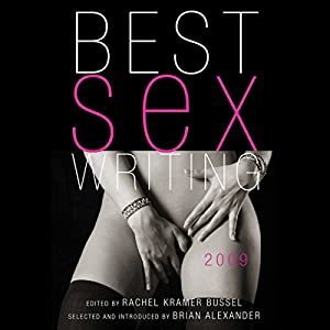 Best Sex Writing 2009 Audiobook