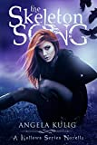 The Skeleton Song (Hollows Bonus Content Book 1)
