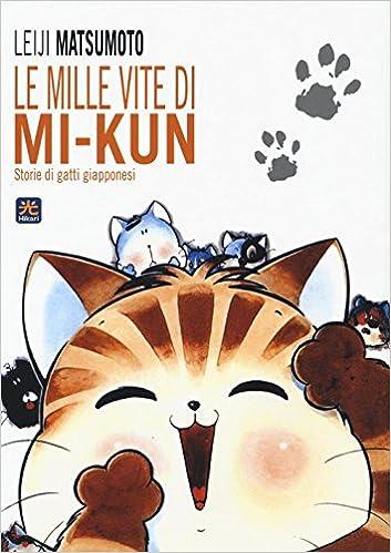Amazonit Le Mille Vite Di Mi Kun Storie Di Gatti Giapponesi