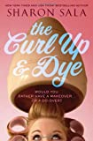 The Curl up and Dye, Sharon Sala, 1402283962