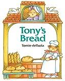Tony's Bread (Paperstar Book)