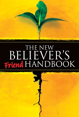 The New Believer's Friend Handbook: Mentor's Companion
