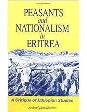 Peasants and Nationalism in Eritrea: A Critique of Ethiopian Studies