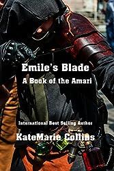 Emile's Blade: A Book of the Amari