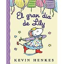 El Gran día de Lily (Spanish Edition)
