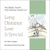 Long Distance Love Is Special, J. Pettit Juergens, 0979177308