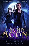 Lycan Moon: An Urban Fairy Tale (Lycan Evolution) (Volume 1)