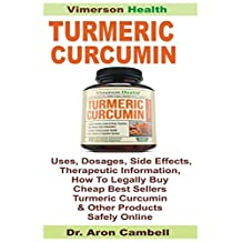 Turmeric Curcumin with Bioperine: Uses, Dosages, Side Effects, Therapeutic Information, How To Legally Buy Cheap Best Sellers Turmeric Curcumin & Other Products Safely Online