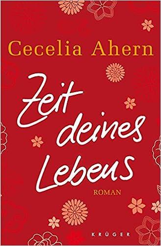 https://www.amazon.de/Zeit-deines-Lebens-Cecelia-Ahern-ebook/dp/B004WOTWRW/ref=sr_1_1?s=books&ie=UTF8&qid=1488868794&sr=1-1&keywords=zeit+deines+lebens