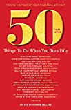 img - for 50 Things to Do When You Turn 50 Third Edition (Milestone) book / textbook / text book