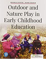 Outdoor and Nature Play in Early Childhood Education