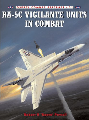 RA-5C Vigilante Units in Combat (Combat Aircraft Book 51) (English Edition) por [Powell, Robert R]