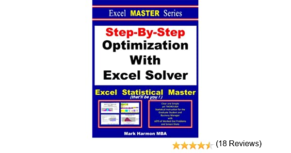 Amazon.com: Step-By-Step Optimization With Excel Solver - the ...