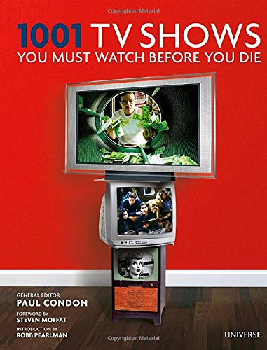 1001 TV Shows You Must Watch Before You Die (Tapa Dura)