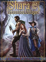 Shara and the Haunted Village (Bryanae Series Book 1)