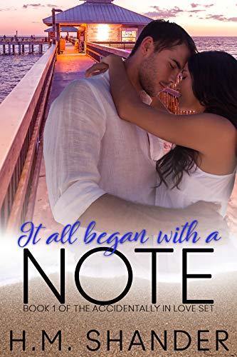 It All Began With A Note (Accidentally in Love Book 1) by [Shander, H.M.]