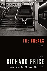 The Breaks: A Novel