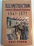 Reconstruction America S Unfinished Revolution 1863 border=
