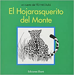 Amazon.com: Hojarasquerito Del Monte, El (Spanish Edition) (9789802570119): Rafael Oramas: Books