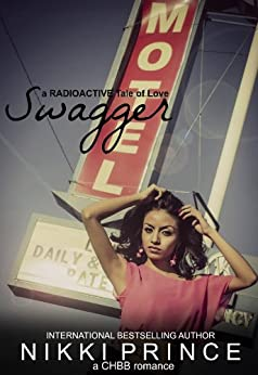 Swagger (Radioactive Tales of Love) by [Prince, Nikki]