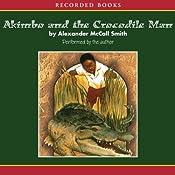 Akimbo and the Crocodile Man | Alexander McCall Smith