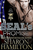 SEAL's Promise: Bad Boys of SEAL Team 3 (English Edition)