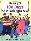 Henry's 100 Days of Kindergarten, Nancy Carlson, 0142407585