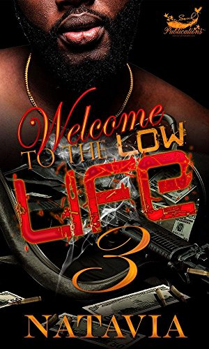 Welcome To The Low Life 3