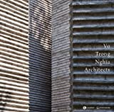 img - for Vo Trong Nghia Architects book / textbook / text book