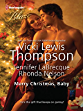 Merry Christmas, Baby: It's Christmas, Cowboy!\Northern Fantasy\He'll Be Home for Christmas (Sons of Chance Series)