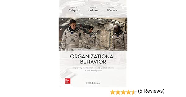 Organizational behavior improving performance and commitment in the organizational behavior improving performance and commitment in the workplace ebook jason colquitt amazon kindle store fandeluxe Image collections