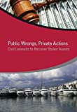 img - for Public Wrongs, Private Actions: Civil Lawsuits to Recover Stolen Assets (StAR Initiative) by Jean-Pierre Brun (2014-10-24) book / textbook / text book