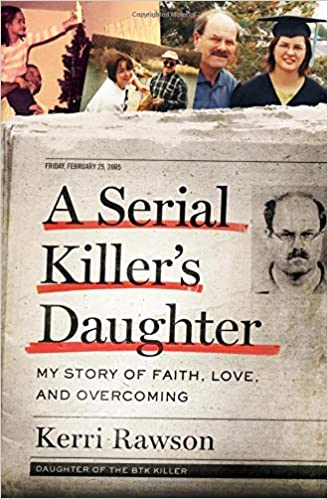 Image result for A Serial Killer's Daughter kerri rawson