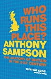 Who Runs This Place?, Anthony Sampson, 0719565669