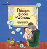 Flowers Bloom in Warsaw: Poland (Global Kids Storybooks)