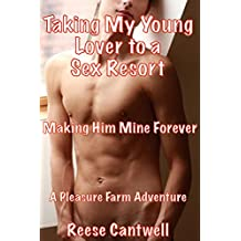 Taking My Young Lover to a Sex Resort: Making Him Mine Forever