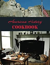American History Cookbook (Time Travel in the Kitchen) (Volume 1)