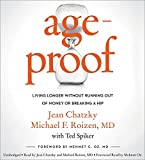 img - for AgeProof: Living Longer Without Running Out of Money or Breaking a Hip book / textbook / text book