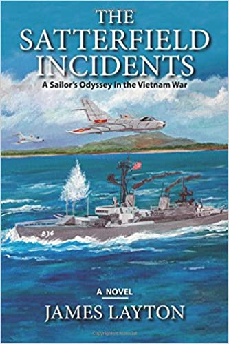 Book The Satterfield Incidents: A Sailor's Odyssey in the Vietnam War