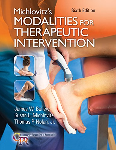 Michlovitz's Modalities For Therapeutic Intervention (Contemporary Perspectives In Rehabilitation)