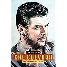 Story Of Che Guevara
