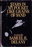Stars in My Pocket Like Grains of Sand, Samuel R. Delany, 0553050532