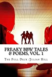 Freaky BBW Tales & Poems, Vol. 1 (Volume 1)