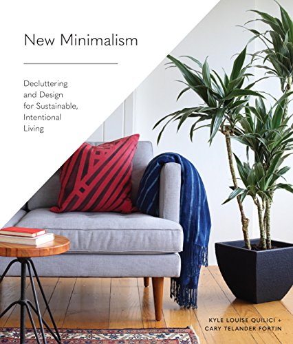 New-Minimalism-Decluttering-and-Design-for-Sustainable-Intentional-Living