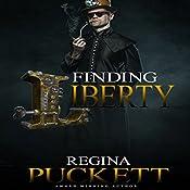 Finding Liberty | Regina Puckett