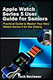Apple Watch Series 5 User Guide for