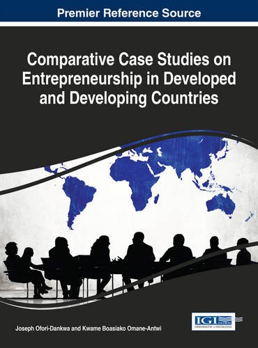 Comparative Case Studies on Entrepreneurship in Developed and Developing Countries by Ingramcontent
