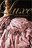 The Luxe (Luxe Novel Book 1)