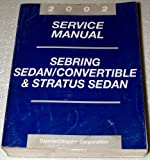 2002 Chrysler Sebring Sedan, Dodge Stratus Sedan Service Manuals (includes Sebring Convertible, Complete Volume)