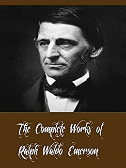 collected emerson emerson essay ralph ralph waldo waldo works Ralph waldo emerson is one of the leading lights of american thought & literature during the nineteenth century.